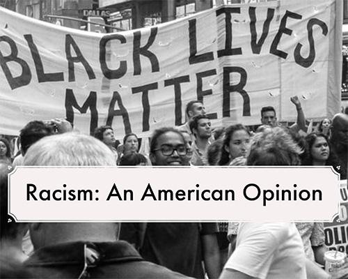 Racism: An American Opinion