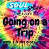 SoulSpeak Podcast Series: Episode 5 – Going on a Trip
